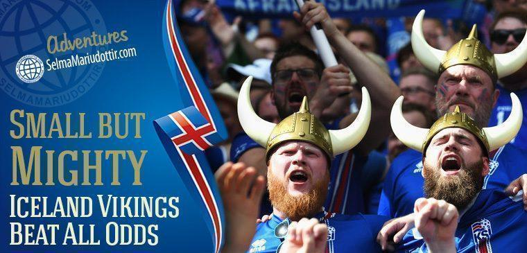 Small But Mighty - Iceland Vikings Beat All Odds